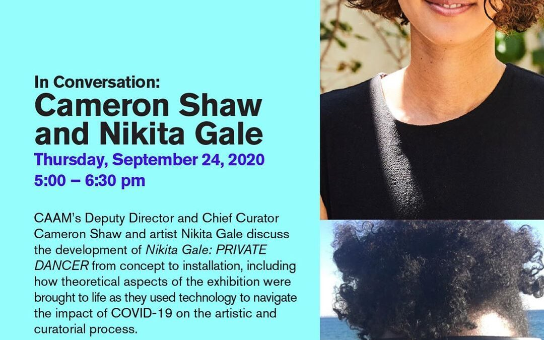 Join us this Thursday (9.24) from 5-6:30pm on Zoom for In Conversation: Cameron Shaw and Nikita Gale. CAAM's Deputy Dire…
