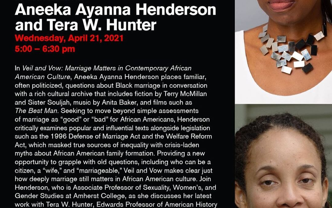 "Join us for In Conversation: Aneeka Ayanna Henderson and Tera W. Hunter this Wednesday (4.21) from 5-6:30pm. In ""Veil an…"